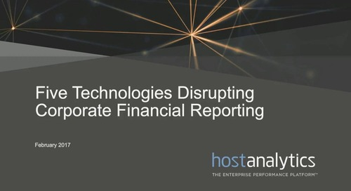 5 Technologies Disrupting Corporate Financial Reporting