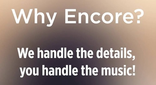 #WhyEncore? We handle the details, you handle the music!