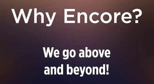 #WhyEncore? We go above and beyond!