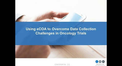 Using eCOA to Overcome Data Collection Challenges in Oncology Trials