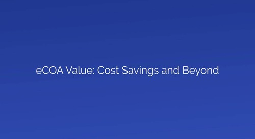 eCOA Value: Cost Savings and Beyond
