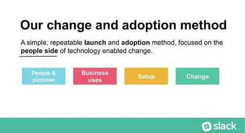 How Slack Drives Change Management