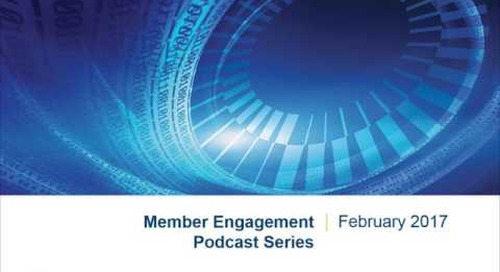 Member Engagement Podcast Series | Approach to Member Engagement
