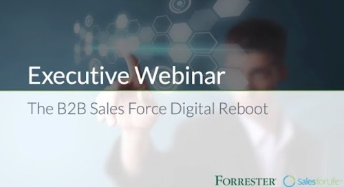 Executive Webinar:  The B2B Sales Force Digital Reboot