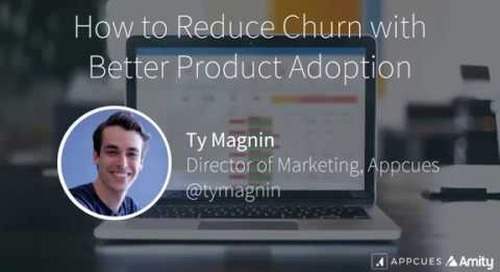 How to Reduce Churn with Better Product Adoption