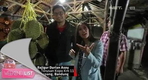 Weekend List - Bajigur Durian Asoy