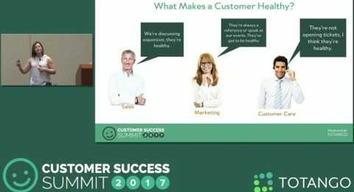 [Track 3] The Evolution of Clarabridge's Customer Health Program - Customer Success Summit 2017