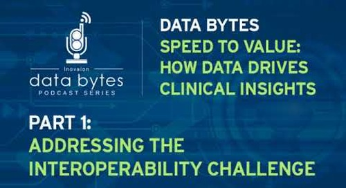 Clinical Insights Podcast | Addressing the Interoperability Challenge
