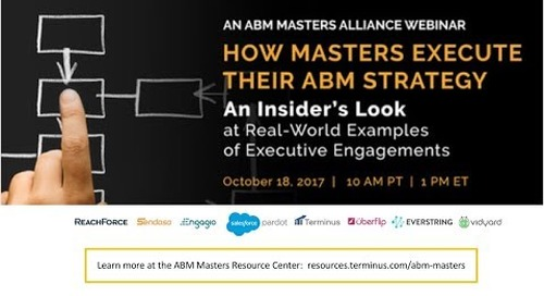 How Masters Execute Their ABM Strategy