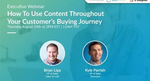Executive Webinar: How To Use Content Throughout Your Customer's Buying Journey