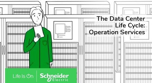 The Data Center Life Cycle: Operation Services