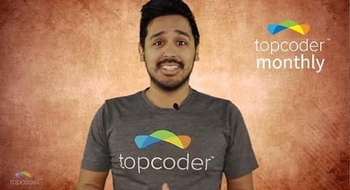 Topcoder Monthly - Episode 2
