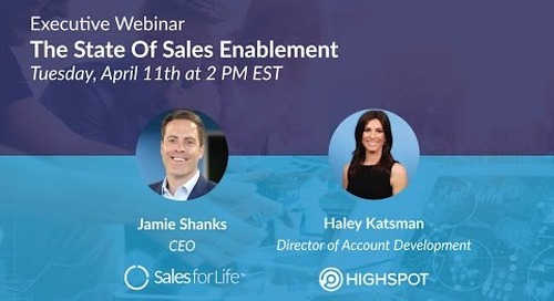 Executive Webinar: The State Of Sales Enablement