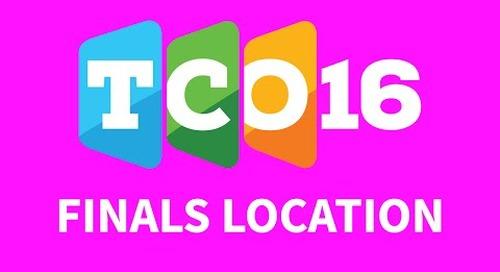 TCO16 Finals Location