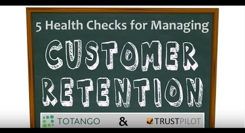 Five Health Checks for Managing Customer Retention