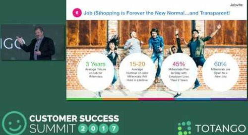 The Implications of Changing Workforce Demographics - Customer Success Summit 2017