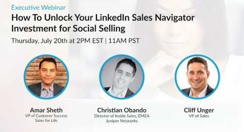 Executive Webinar: How To Unlock Your LinkedIn Sales Navigator Investment for Social Selling