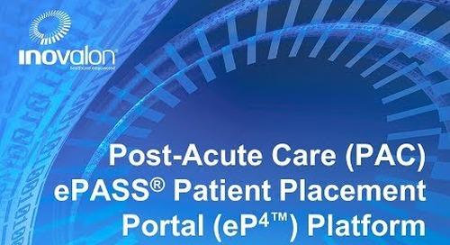 Inovalon's  PAC ePASS® Patient Placement Portal (eP4™)