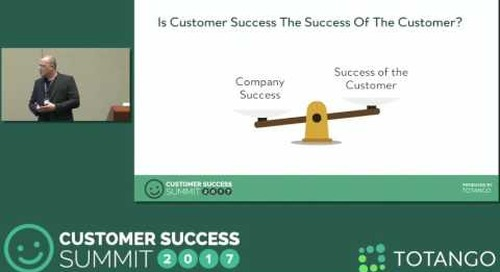 [Track 3] Measuring What Matters - Customer Success Summit 2017