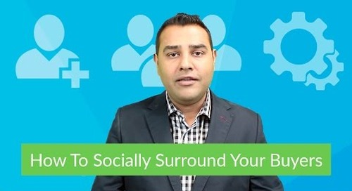 3 Ways To Socially Surround Your Buyers