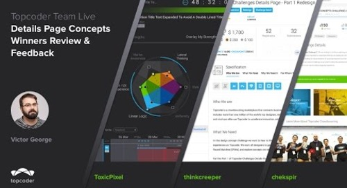 Topcoder Team Live w/ Victor George - Topcoder Challenge Details Page