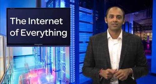 Ahead of the Curve Episode 10 -- Cisco and the Internet of Everything