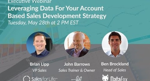Executive Webinar: Leveraging Data For Your Account Based Sales Development Strategy