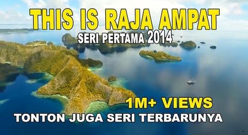 This is Raja Ampat - Papua Indonesia (HD)