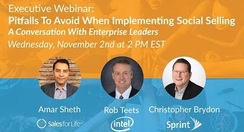 Executive Webinar: Pitfalls to Avoid When Implementing Social Selling   November 2, 2016
