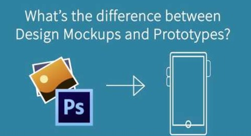 Design Mockup? Prototype? What's the difference?