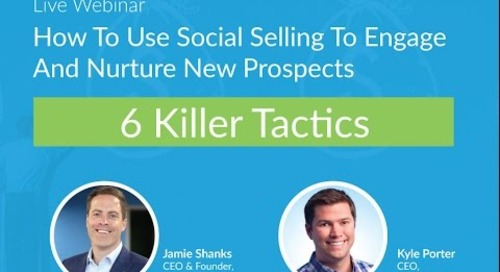 Webinar: How To Use Social Selling To Engage And Nurture New Prospects