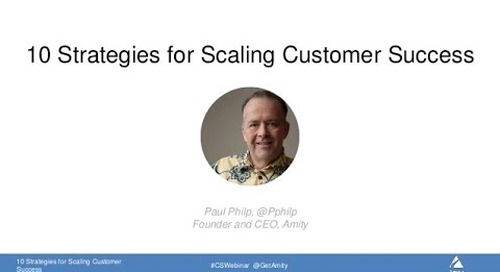 10 Strategies for Scaling Customer Success