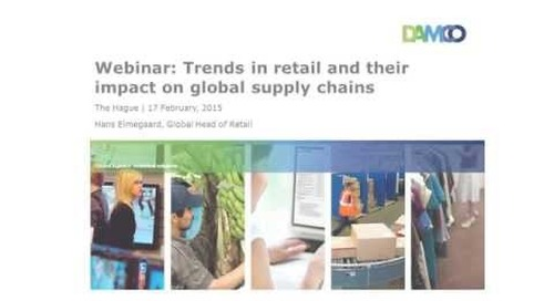 Webinar: Trends in retail - and their impact on global supply chains