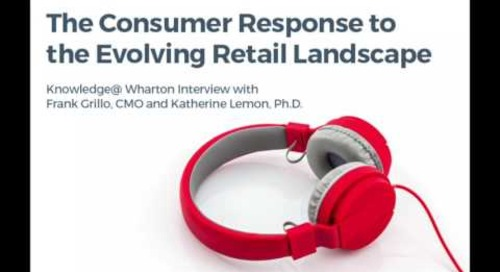 The Consumer Response to the Evolving Retail Landscape