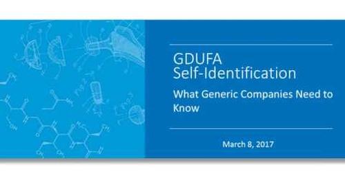 GDUFA Self-Identification: What Generic Companies Need to Know