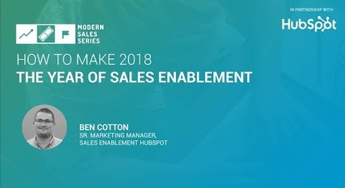 How To Make 2018 The Year of Sales Enablement