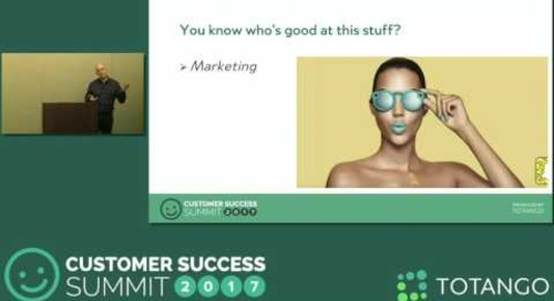 [Track 1] Marketing's Methods That Improve Retention & Experience - Customer Success Summit 2017