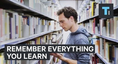 How to remember everything you learn