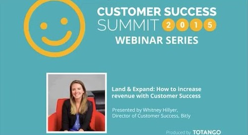 Land & Expand: How to Increase Revenue with Customer Success