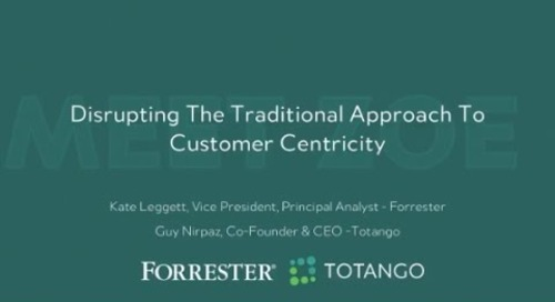 Disrupting The Traditional Approach To Customer Centricity