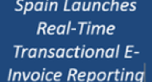 Spain Launches Real-Time Transactional E-Invoice Reporting Standards to Register 80% of Invoicing Volume