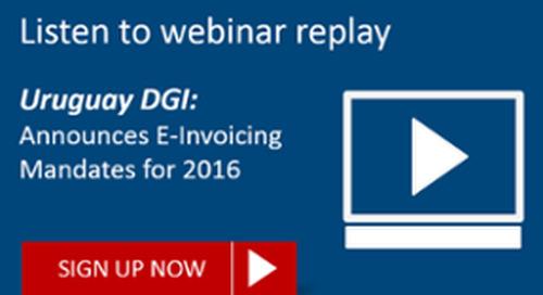 [REPLAY] Uruguay DGI Announces E-Invoicing Mandates for 2016