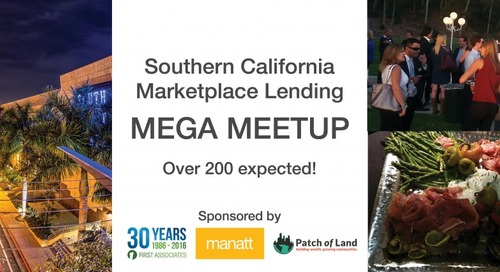 Join Patch of Land at a Marketplace Lending Mega Meetup in Costa Mesa