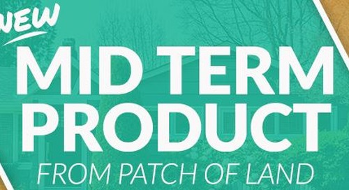 Patch of Land Launches Mid Term Product