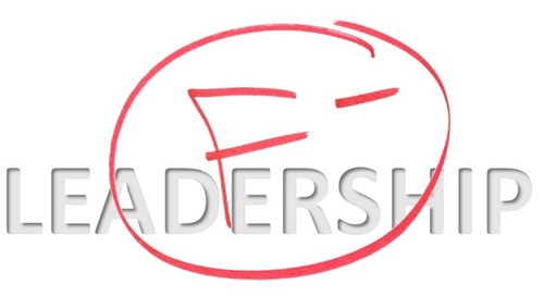 Gut Check: Are You Failing The Real Test Of Leadership?