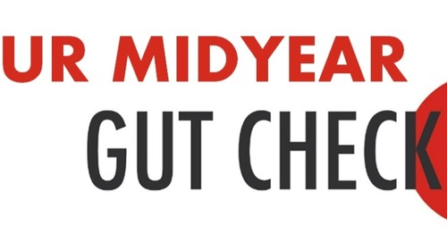 Are you ready for your mid-year leadership gut check?