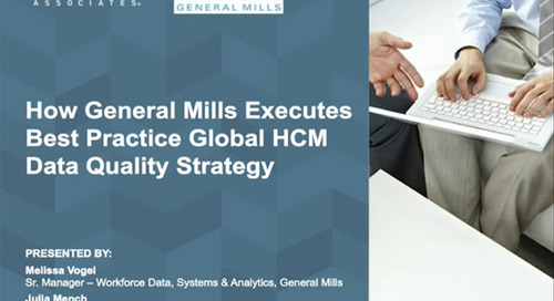 How General Mills Executes Best Practice Global HCM Data Quality Strategy [Webinar]
