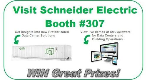 Schneider Electric Data Center World Booth #307