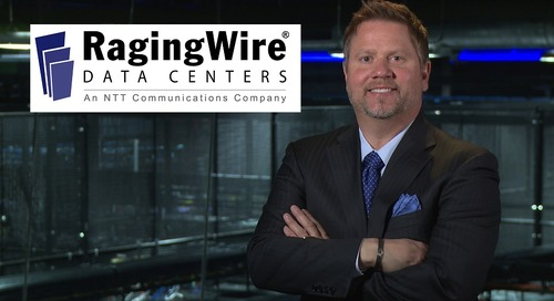 Examining the At Scale Data Center Trend with RagingWire Data Centers