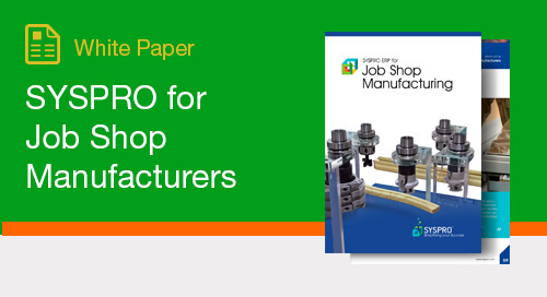 SYSPRO for Job Shop Manufacturers